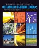 Contemporary Engineering Economics: A Canadian Perspective, Third Canadian Edition with Comp...