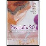 PhysioEx 9.0: Laboratory Simulations in Physiology