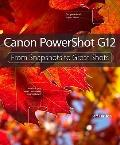 Canon PowerShot G12 : From Snapshots to Great Shots
