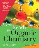 Get Ready for Organic Chemistry (2nd Edition)