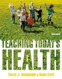 Teaching Today's Health (10th Edition)