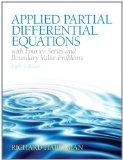 Applied Partial Differential Equations with Fourier Series and Boundary Value Problems (5th ...