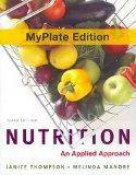 Nutrition MyPlate Edition plus New MyNutritionLab with MyDietAnalysis with Pearson eText and...