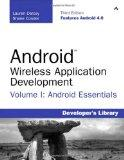 Android Wireless Application Development Volume I: Android Essentials (3rd Edition) (Develop...