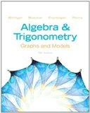 Algebra and Trigonometry: Graphs and Models and Graphing Calculator Manual Package (5th Edit...
