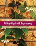 College Algebra and Trigonometry Plus NEW MyMathLab with Pearson eText-- Access Card Package...