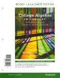 College Algebra in Context, Books a la Carte Edition Plus NEW MyMathLab with Pearson eText -...
