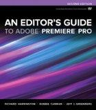 An Editor's Guide to Adobe Premiere Pro (2nd Edition)