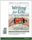 Writing for Life: Paragraphs and Essays, Books a la Carte Edition (3rd Edition)