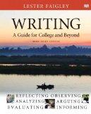 Writing: A Guide for College and Beyond, Brief Edition, with NEW MyCompLab with eText -- Acc...