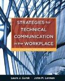 Strategies for Technical Communication in the Workplace with NEW MyTechCommLab with eText --...