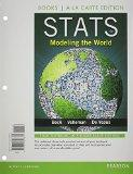 Stats: Modeling the World, Books a la Carte Edition (4th Edition)