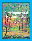 Developmental Mathematics: Basic Mathematics and Algebra (3rd Edition)
