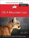 OS X Mountain Lion: Visual QuickStart Guide