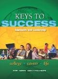 Keys to Success : Teamwork and Leadership Plus NEW MyStudentSuccessLab 2012 Update