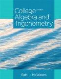 College Algebra and Trigonometry Plus NEW MyMathLab with Pearson eText -- Access Card Packag...