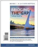 Bridging the Gap, Books a la Carte Edition (11th Edition)