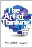 The Art of Thinking: A Guide to Critical and Creative thought with NEW MyCompLab -- Access C...