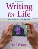 Writing for Life: Sentences and Paragraphs with MyWritingLab with eText -- Access Card Packa...