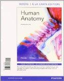 Human Anatomy, Books a la Carte Plus MasteringA&P with eText -- Access Card Package (7th Edi...