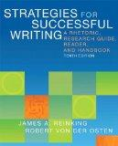 Strategies for Successful Writing: A Rhetoric, Research Guide, Reader, and Handbook Plus MyW...
