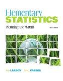 Elementary Statistics: Picturing the World Plus MyStatLab with Pearson eText -- Access Card ...