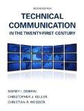Technical Communication in the Twenty-First Century with NEW TechCommLab with eText (2nd Edi...