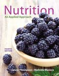 Nutrition: An Applied Approach Plus MasteringNutrition with MyDietAnalysis with Pearson eTex...