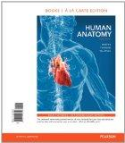 Human Anatomy, Books a la Carte Plus MasteringA&P with eText -- Access Card Package (8th Edi...