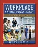 Workplace Communications: The Basics with NEW MyTechCommLab -- Access Card Package (6th Edit...