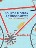 College Algebra and Trigonometry: A Unit Approach Plus NEW MyMathLab with Pearson eText -- A...