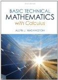 Basic Technical Mathematics with Calculus Plus NEW MyMathLab with Pearson eText -- Access Ca...