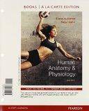 Human Anatomy & Physiology, Books a la Carte Plus MasteringA&P with eText -- Access Card Pac...