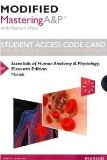 Modified Masteringa&p with Pearson Etext -- Standalone Access Card -- For Essentials of Huma...