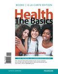 Health: The Basics, Books a la Carte Edition (11th Edition)