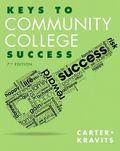 Keys to Community College Success Plus NEW MyStudentSuccessLab 2013 Update -- Access Card Pa...