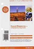 Good Reasons with Contemporary Arguments, Books a la Carte Edition (6th Edition)