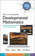 MyMathLab eCourse for Tobey/Slater/Blair/Crawford Developmental Math: Prealgebra, Beginning ...