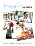 Health: The Basics, Sixth Canadian Edition Plus MyHealthLab with Pearson eText -- Access Car...