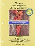 MyNotes with Integrated Review Worksheets for Essentials of College Algebra with Integrated ...