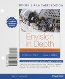 Envision in Depth: Reading, Writing, and Researching Arguments , Books a la Carte Plus MyWri...