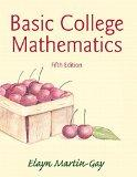 Basic College Mathematics Plus NEW MyMathLab with Pearson eText -- Access Card Package (5th ...