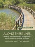 Along These Lines : Writing Sentences and Paragraphs with, Writing from Reading Strategies