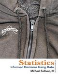 Statistics: Informed Decisions Using Data with Integrated Review and Worksheets plus NEW MyS...