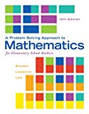 Problem Solving Approach to Mathematics for Elementary School Teachers, A, Plus MyLab Math -...