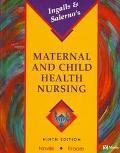 Ingalls & Salerno's Maternal and Child Health Nursing