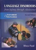 Language Disorders from Infancy Through Adolescence Assessment & Interventions