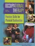 Occupational Therapy Practice Skills for Physical Dysfunction Practice Skills for Physical D...