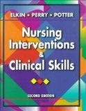 Nursing Interventions and Clinical Skills, 2e