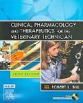 Clinical Pharmacology and Therapeutics for the Veterinary Technician, 3e